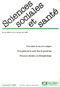 CNRS - Sciences Sociales et Santé Volume 26 N° 3, Sept : .