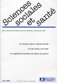 Sylvie Fainzang et Janine Pierret - Sciences Sociales et Santé Volume 27 N° 2, Juin : .