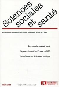 Janine Pierret et Annick Valette - Sciences Sociales et Santé Volume 29 N° 1, Mars : .