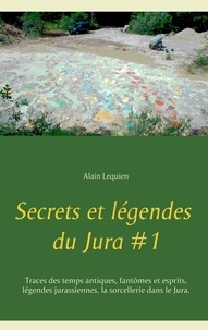 Secrets et légendes du Jura - Tome 1.pdf