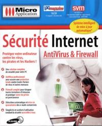 Editions Micro Application - Sécurité Internet Antivirus & Firewall - CD-ROM.