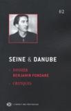 Benjamin Fondane et Ion Pop - Seine et Danube N° 2 : Benjamin Fondane.