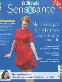 Elisabeth Marshall-Hannart - Sens & santé N° 10, hiver 2019 : Ne laissez pas le stress vous rendre malade.