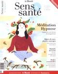 Sophie Bartczak - Sens & santé N° 2, mai-juin 2017 : Méditation, hypnose.