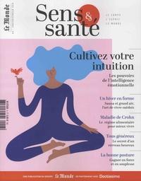 Elisabeth Marshall-Hannart - Sens & santé N° 6, janvier-févrie : Cultivez votre intuition - Les pouvoirs de l'intelligence émotionnelle.