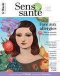 Clara Delpas - Sens & santé N° 7, mars-avril 201 : Face aux allergies.