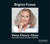 Vénus Khoury-Ghata - Sept pierres pour la femme adultère. 1 CD audio