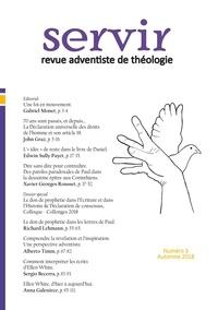 Gabriel Monet - Servir - Revue adventiste de théologie N° 3, automne 2018 : .