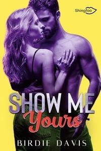 Birdie Davis - Show Me Yours.
