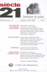 Denise Coussy et André Brink - Siècle 21 N° 7, Automne-Hiver : La littérature sud-africaine post-apartheid.