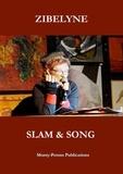 Zibelyne - Slam & song.