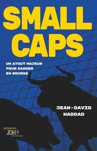 Jean-David Haddad - Small caps - Un atout majeur pour gagner en bourse.