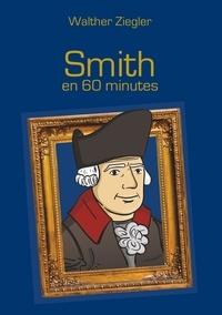 Walther Ziegler - Smith en 60 minutes.