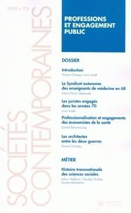 Florence Champy et Liora Israël - Sociétés contemporaines N° 73, 2009 : Professions et engagement public.