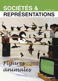 Annie Duprat - Sociétés & Représentations N° 27, Avril 2009 : Figures animales.