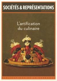 Julia Csergo et Evelyne Cohen - Sociétés & Représentations N° 34, Automne 2012 : L'artification du culinaire.