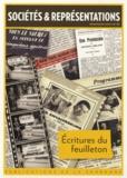 Pascale Goetschel et François Jost - Sociétés & Représentations N° 39, Printemps 201 : Ecritures du feuilleton.