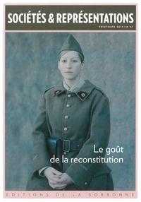 Philippe Artières - Sociétés & Représentations N° 47, printemps 201 : Le goût de la reconstitution.