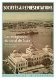 Sarga Moussa et Randa Sabry - Sociétés & Représentations N° 48, automne 2019 : Les imaginaires du canal de Suez - Représentations littéraires et culturelles.