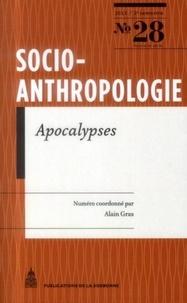 Alain Gras - Socio-anthropologie N° 28, 2e semestre 2 : Apocalypses.