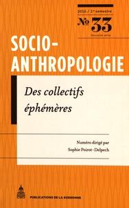 Sophie Poirot-Delpech - Socio-anthropologie N° 33, 1er semestre  : Des collectifs éphémères.