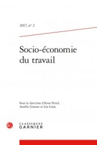 Anne Fretel et Aurélie Gonnet - Socio-économie du travail N° 2/2017 : .