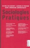 Pierre-Yves Baudot et Hélène Buisson-Fenet - Sociologies Pratiques N° 24 : Au-delà du guichet : savoirs et pouvoir dans l'ordinaire administratif.