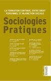 Emmanuel de Lescure et Nadège Vezinat - Sociologies Pratiques N° 35/2017 : La formation continue, entre droit personnel et injonction sociale.