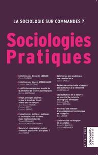Sciences Po - Sociologies Pratiques N° 36 : Quelles sociologies pour le XXIe siècle ?.