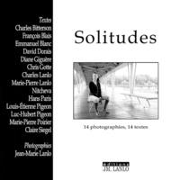 Jean-Marie Lanlo - Solitudes - 14 photographies, 14 textes.
