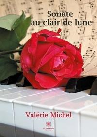 Valérie Michel - Sonate au clair de lune.