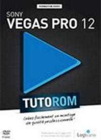 Julien Chirouze - Sony Vegas Pro 12 - Créez facilement un montage de qualité professionnelle !.