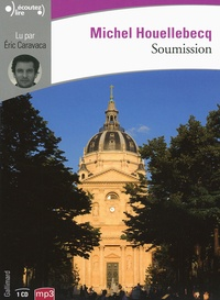 Michel Houellebecq - Soumission. 1 CD audio MP3