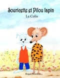Roger Moréton - Souricette et pilou lapin - Le colis.