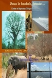 Eurydice Reinert - Sous le baobab, écoute... - Contes et légendes d'Afrique et d'ailleurs.