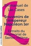 Emmanuel de Las Cases - Souvenirs de l'empereur Napoléon 1er - Extraits du  Mémorial de Sainte-Hélène.