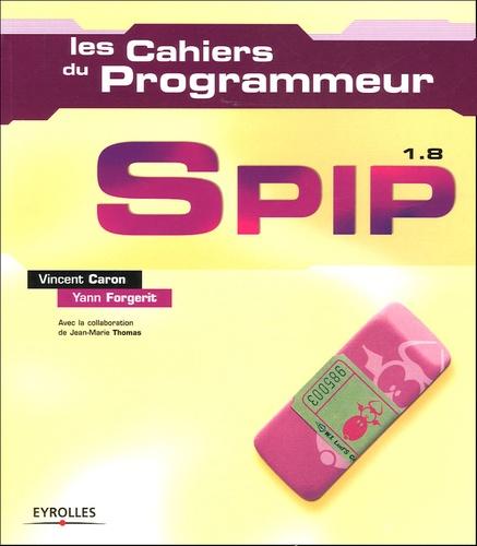 Yann Forgerit et Vincent Caron - SPIP 1.8.