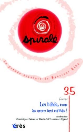 Dominique Rateau et Catherine-Juliet Delpy - Spirale N° 35, Septembre 200 : .