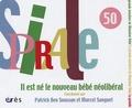 Patrick Ben Soussan et Marcel Sanguet - Spirale N° 50, Juin 2009 : Il est né le nouveau bébé néolibéral.