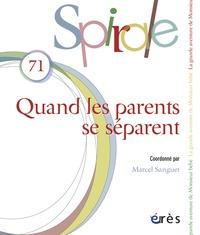 Marcel Sanguet - Spirale N° 71, Septembre 201 : Quand les parents se séparent.