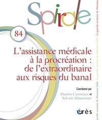 Joël Clerget - Spirale N° 84 : L'assistance médicale à la procréation.