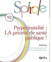 Natacha Collomb et Michel Dugnat - Spirale N° 92, janvier 2020 : Psypérinatalité : LA priorité de santé publique !.