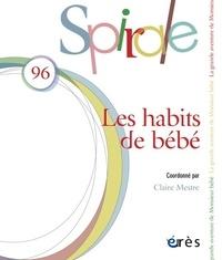 Claire Mestre - Spirale N° 96 : Les habtis de bébé.