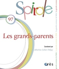 Catherine-Juliet Delpy - Spirale N° 97, avril 2021 : Les grands-parents.