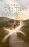 Alain Badan - Spiritual identity.