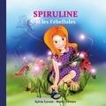 Sylvie Lavoie et Ruthy Février - Spiruline et les Fébellules.
