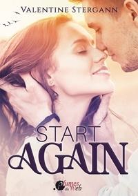 Valentine Stergann - Start Again.