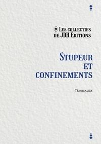 JDH Editions - Stupeur et confinements.