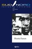 François Tosquelles - Sud/Nord N° 22 : Frantz Fanon.