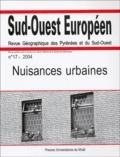 Michel Roux et  Collectif - Sud-Ouest Européen N° 17, 2004 : Nuisances urbaines.